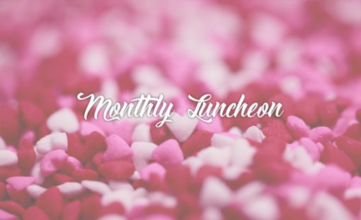 monthly luncheon for february